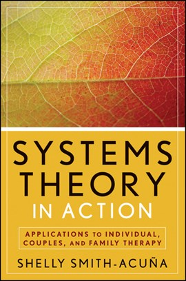 Systems theory in action by Shelly Smith-Acuña