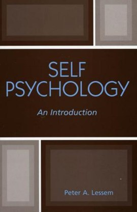 Self Psychology by Peter A. Lessem