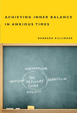 Achieving inner balance in anxious times by Barbara Killinger
