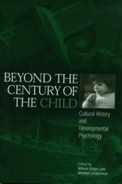 Beyond the century of the child by Willem Koops
