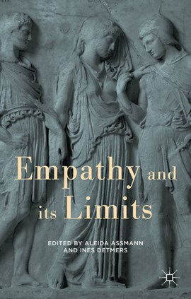 Empathy and its limits by Aleida Assmann