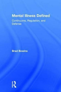 Mental illness defined by Brad Bowins