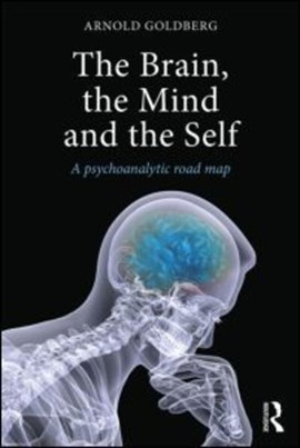 The brain, the mind and the self by Arnold Goldberg