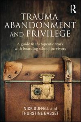 Trauma, abandonment, and privilege by Nick Duffell