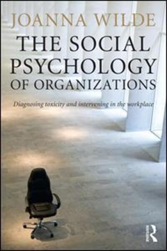 The social psychology of organizations by Joanna Wilde