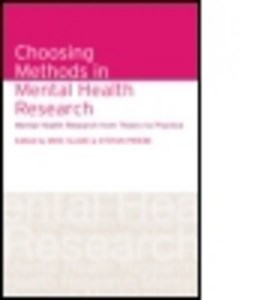 Choosing methods in mental health research by Mike Slade