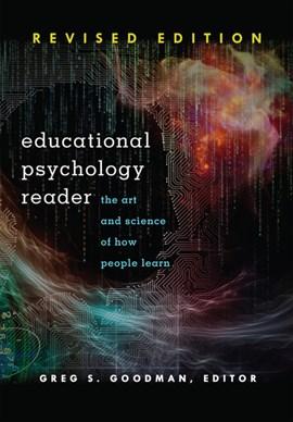 Educational psychology reader by Greg S Goodman