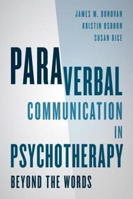 Paraverbal communication in psychotherapy by James M. Donovan