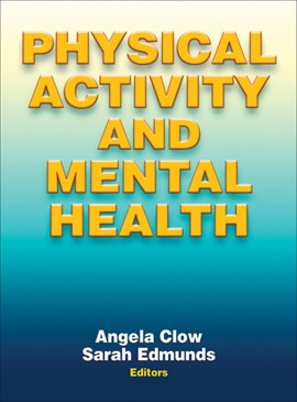 Physical activity and mental health by Angela Clow