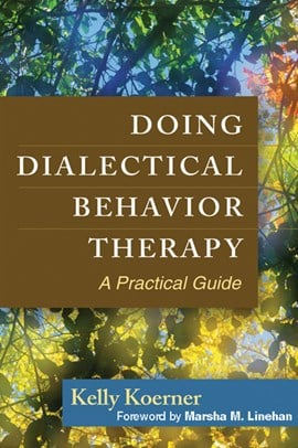 Doing dialectical behavior therapy by Kelly Koerner