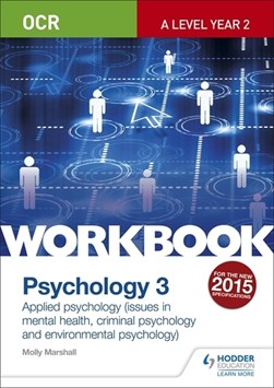 OCR psychology for A level workbook 3 by Molly Marshall