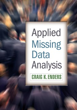 Applied missing data analysis by Craig K Enders