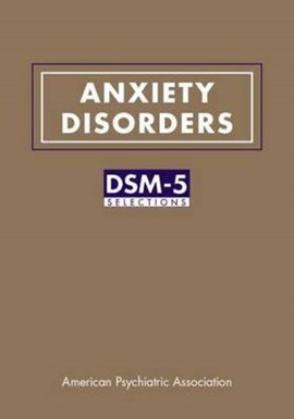 Anxiety disorders by American Psychiatric Association