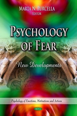 Psychology of fear by Marta N. Purcella