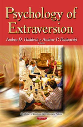 Psychology of extraversion by Andrea D Haddock