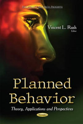 Planned behavior by Vincent L Rush