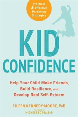 Kid confidence by Eileen Kennedy-Moore