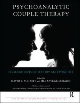 Psychoanalytic couple therapy by David E. Scharff