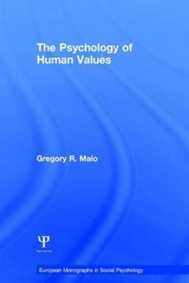 The psychology of human values by Gregory R Maio