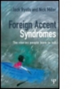 Foreign accent syndromes by Jack Ryalls