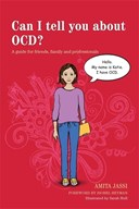 Can I tell you about OCD?