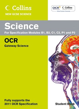 Collins new GCSE science. For specification modules B1, B2, C1, C2, P1 and P2 by Chris Sherry