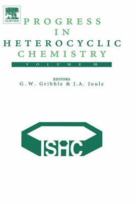 Progress in heterocyclic chemistry. Vol. 16 Critical review of the 2003 literature preceded by two  by Gordon W. Gribble