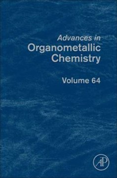 Advances in organometallic chemistry. Volume 64 by Pedro J. Pérez