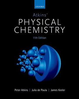 Atkins' physical chemistry by P. W Atkins