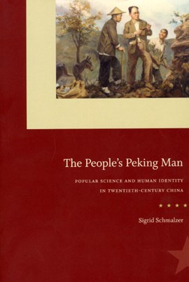The people's Peking man by Sigrid Schmalzer