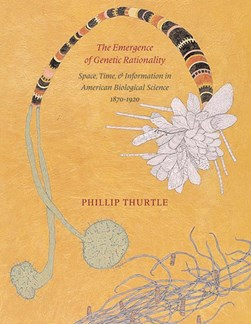 The emergence of genetic rationality by Phillip Thurtle