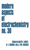 Modern Aspects of Electrochemistry 30