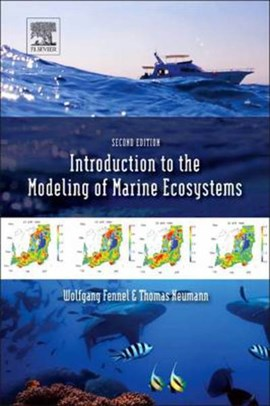 Introduction to the modelling of marine ecosystems by W. Fennel