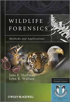 Wildlife forensics by Jane E Huffman