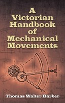 A Victorian handbook of mechanical movements