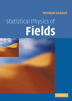 Statistical physics of fields by Mehran Kardar