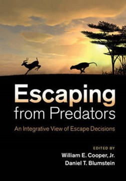 Escaping from predators by William E. Cooper, Jr