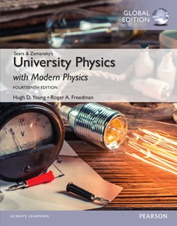Sears and Zemansky's University physics with modern physics by Hugh D Young