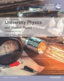 Sears and Zemansky's University physics by Hugh D Young
