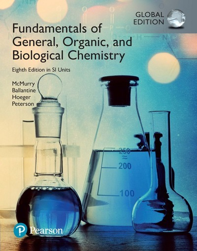 Fundamentals of general, organic, and biological chemistry with mastering  chemistry