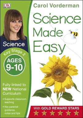 Science made easy. Key Stage 2, ages 9-10 by Carol Vorderman