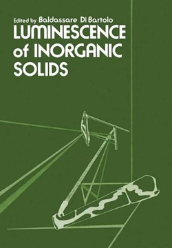 Luminescence of Inorganic Solids by B. Bartolo