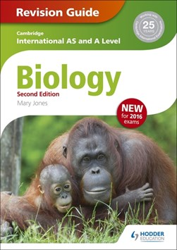 Cambridge international AS/A level biology. Revision guide by Mary Jones