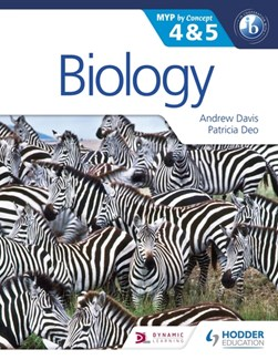 Biology for the IB MYP 4 & 5 by Andrew Davis
