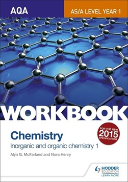 AQA A-level/AS chemistry workbook. 1 Inorganic and organic chemistry by Alyn G McFarland