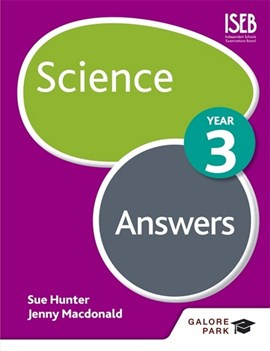 Science year 3 answers by Sue Hunter