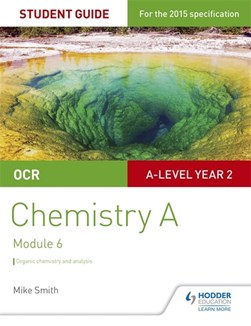 OCR chemistry A. Student guide 4 by Mike Smith