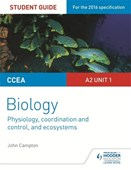CCEA A2 biology. Unit 1 Physiology, co-ordination and control, and ecosystems