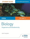 CCEA AS biology student guide. Unit 2 Organisms and biodiversity