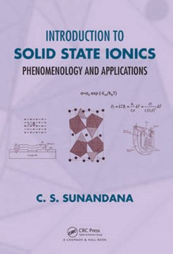 Introduction to solid state ionics by C. S. Sunandana
